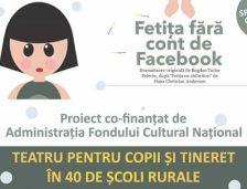 """Mii de copii din județ au vizionat spectacolul """"Fetița fără cont de facebook"""""""